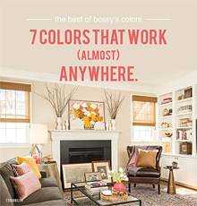 Bossy's 7 colors that work almost anywhere